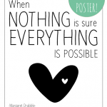 when nothing is sure – printable poster