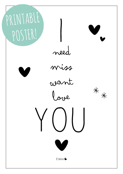 printable poster I need miss want love you