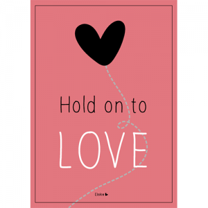 hold on to love poster