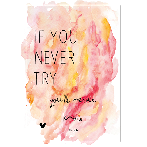 if you never try poster